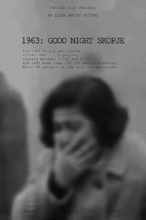 1963: Good Night Skopje !2020
