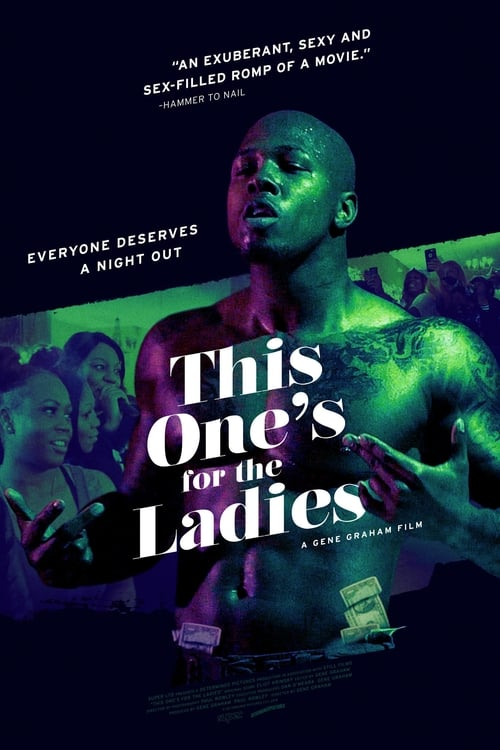Watch This One's for the Ladies 2018 Full HD Movie