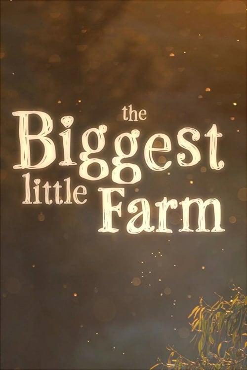 Watch The Biggest Little Farm 2018 Full HD Movie