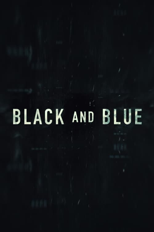 Watch Black and Blue 2019 HD Quality 1080p
