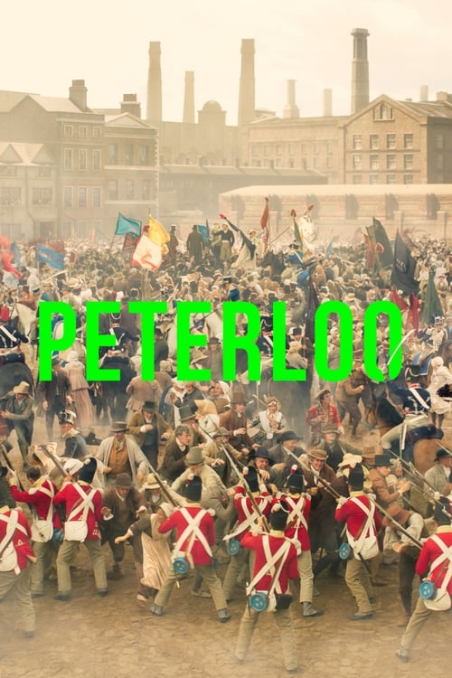 Watch Peterloo 2018 Full HD Movie