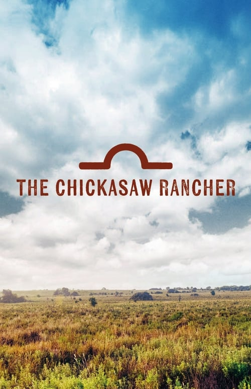 The Chickasaw Rancher The Movie Database Tmdb