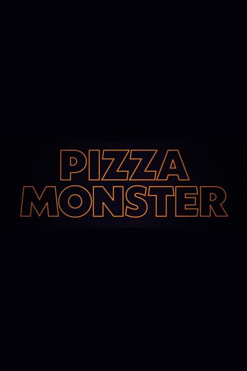 Pizzamonster (2018)