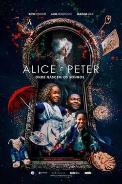 Alice e Peter: Onde Nascem os Sonhos Torrent (2020) Dual Áudio - Download 1080p