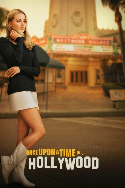 Watch Once Upon a Time in Hollywood 2019 Ultra High Definition Quality 1080p