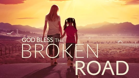 Image Movie God Bless the Broken Road 2018