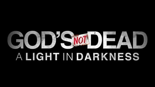 Image Movie God's Not Dead: A Light in Darkness 2018