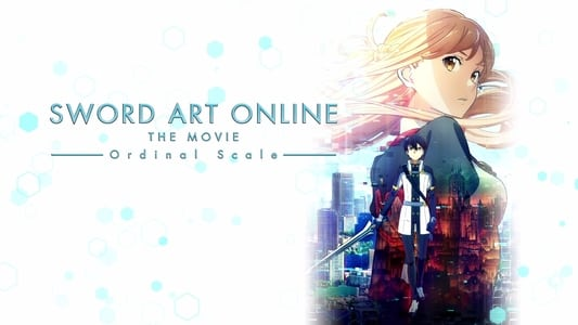 Image Movie Sword Art Online The Movie: Ordinal Scale 2017