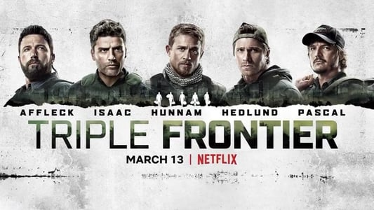 Backdrop Movie Triple Frontier 2019