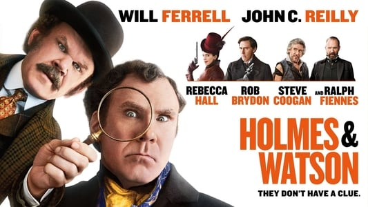 Watch and Download Movie Holmes & Watson (2018)