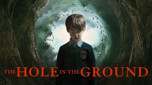 Backdrop Movie The Hole in the Ground 2019