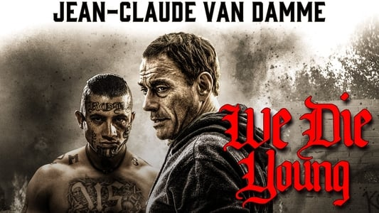 Image Movie We Die Young 2019