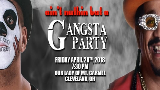 Image Movie AIW Ain't Nothing But A Gangsta Party 2018