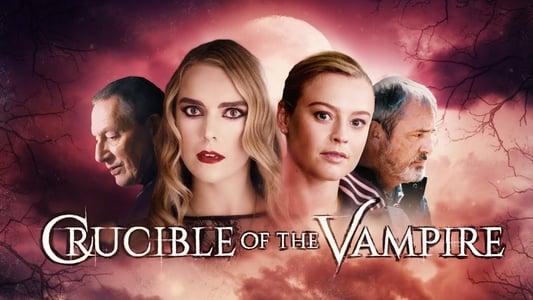 Image Movie Crucible of the Vampire 2019