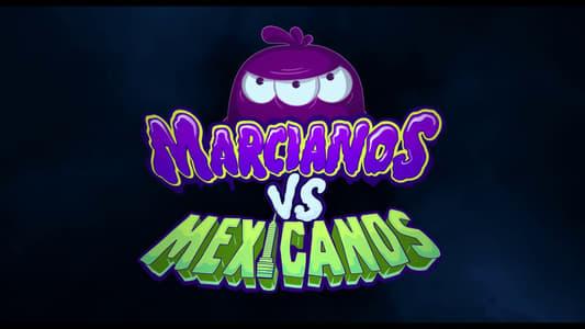 Image Movie Martians vs Mexicans 2018