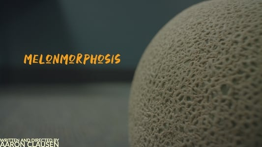 Image Movie Melonmorphosis 2019