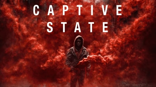 Backdrop Movie Captive State 2019