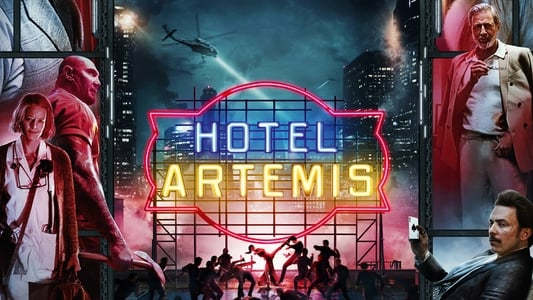 Download Full Movie Hotel Artemis (2018)