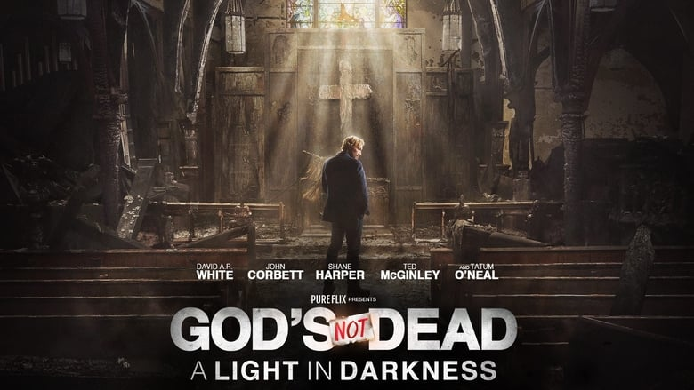 Backdrop Movie God's Not Dead: A Light in Darkness 2018