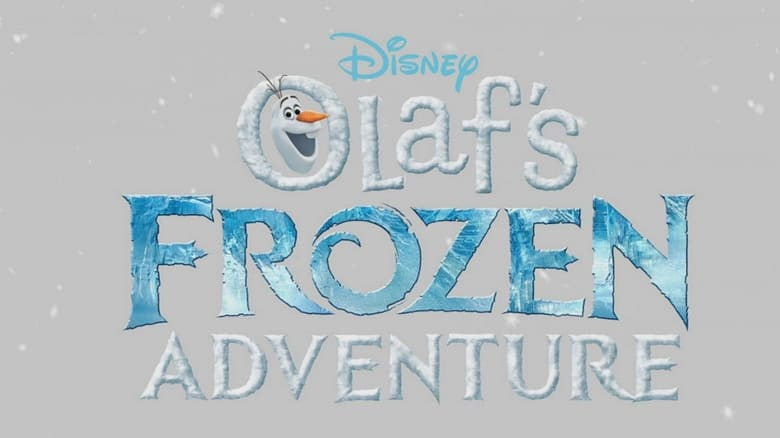 Download and Watch Movie Olaf's Frozen Adventure (2017)