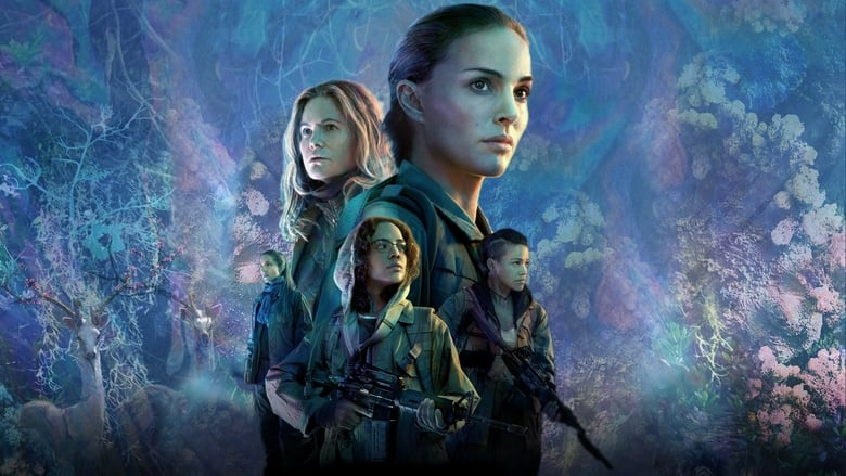 Download and Watch Movie Annihilation (2018)