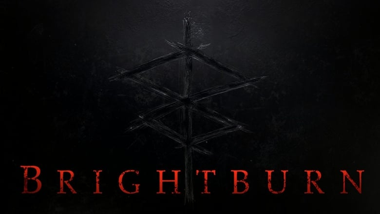 Watch Full Movie Brightburn (2019)