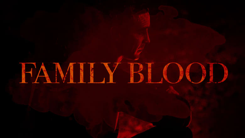 Backdrop Movie Family Blood 2018