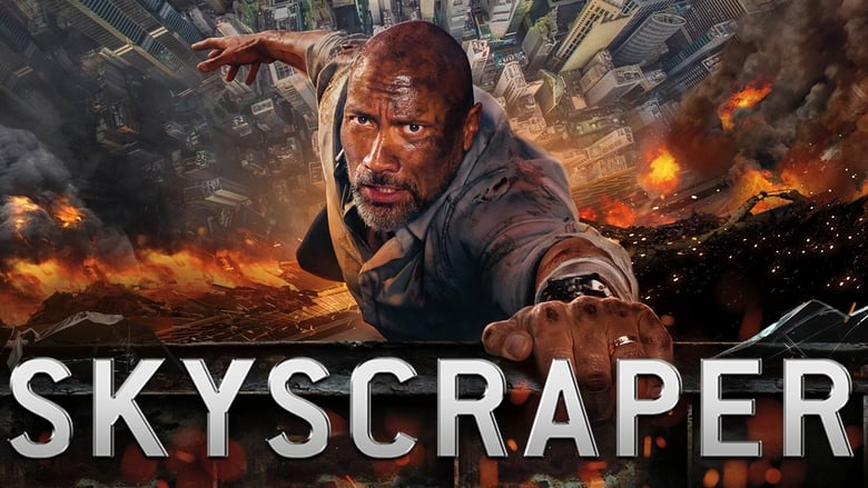 Streaming Full Movie Skyscraper (2018) Online