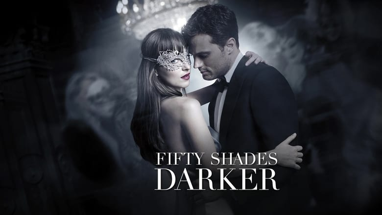 Download and Watch Full Movie Fifty Shades Darker (2017)