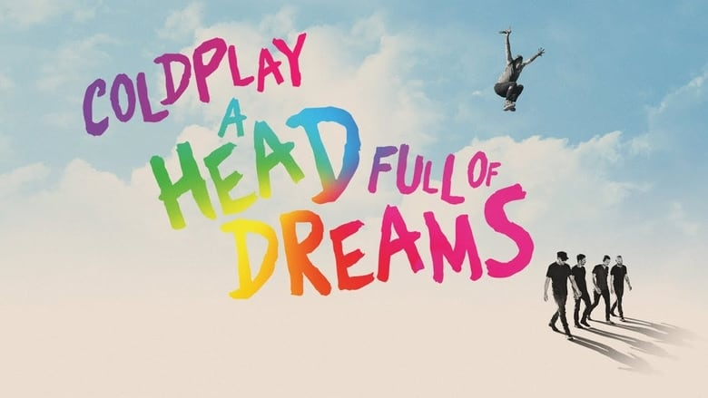 Backdrop Movie Coldplay: A Head Full of Dreams 2018