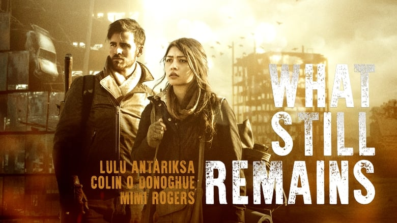Streaming Movie What Still Remains (2018)