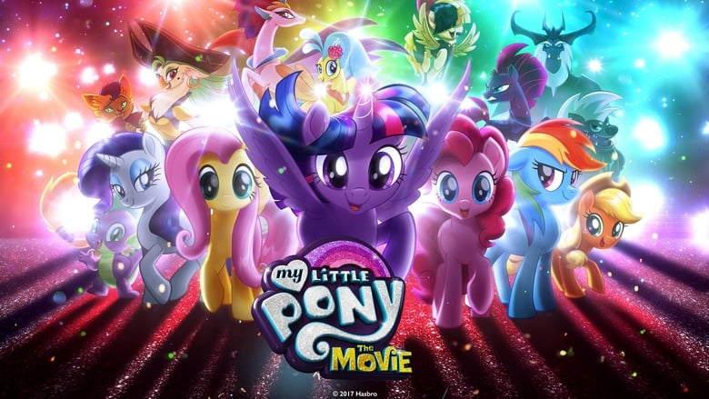 Download and Watch Full Movie My Little Pony: The Movie (2017)