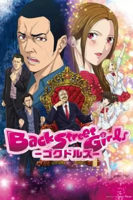 Back Street Girls: Gokudolls -