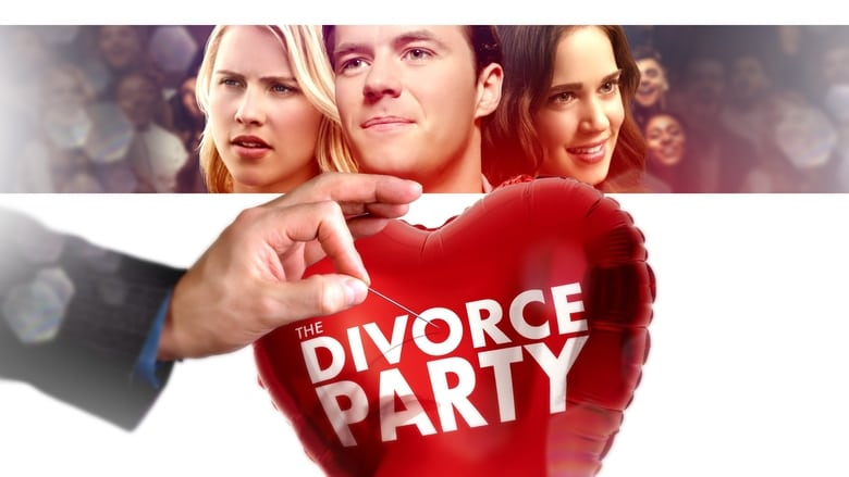Backdrop Movie The Divorce Party 2019