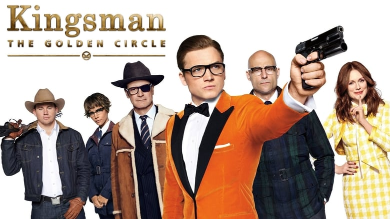 Streaming Full Movie Kingsman: The Golden Circle (2017) Online