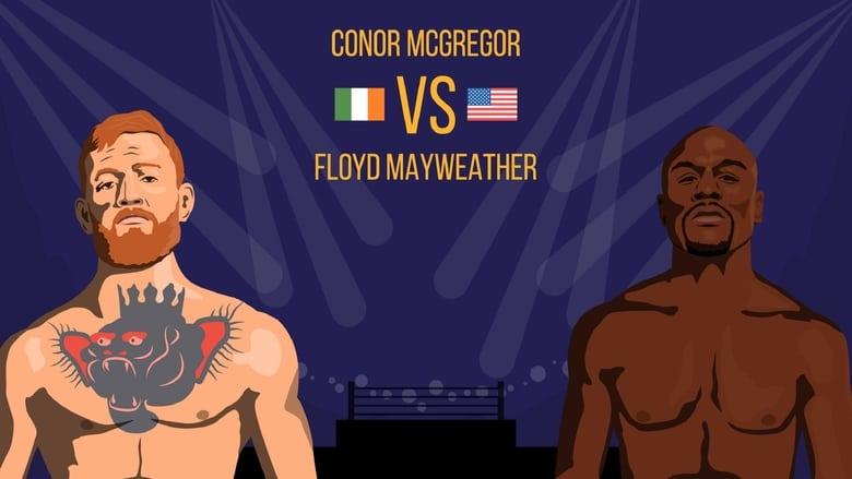 Backdrop Movie Floyd Mayweather vs Conor McGregor 2017