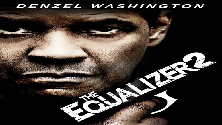 Backdrop Movie The Equalizer 2 2018