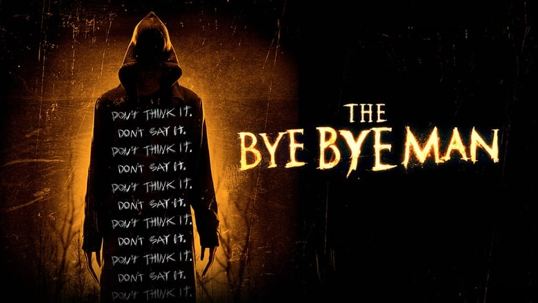 Image Movie The Bye Bye Man 2017
