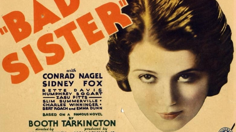 Streaming Full Movie The Bad Sister (1931)