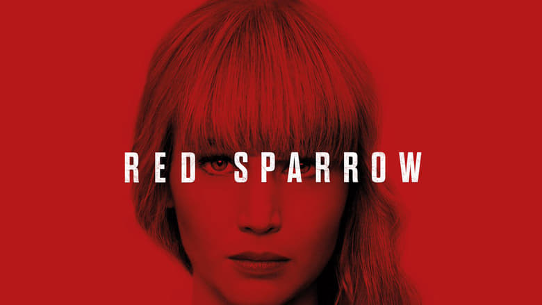 Watch and Download Full Movie Red Sparrow (2018)