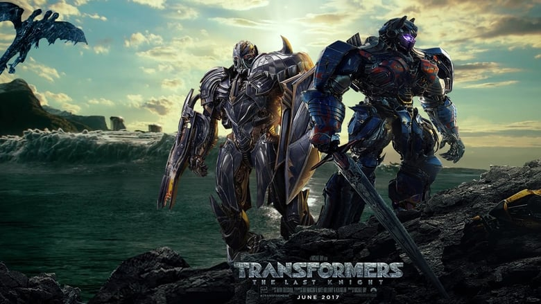 Streaming Movie Transformers: The Last Knight (2017) Online