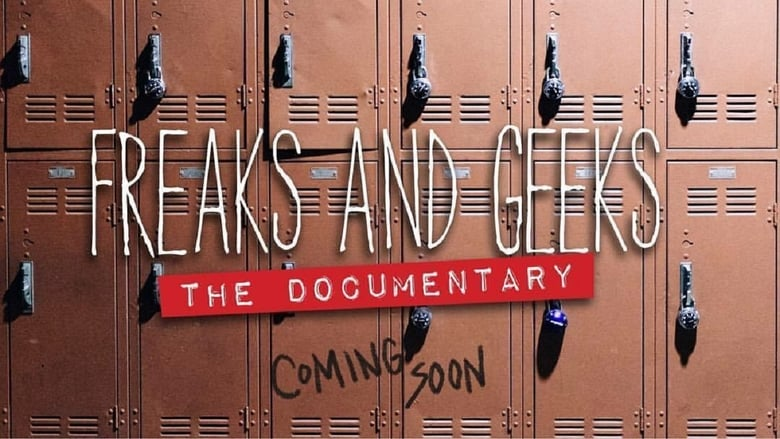 Backdrop Movie Freaks and Geeks: The Documentary 2018