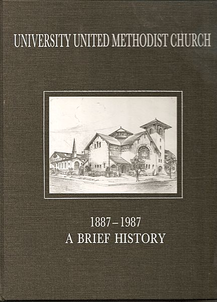 A Brief History of University United Methodist Church ...
