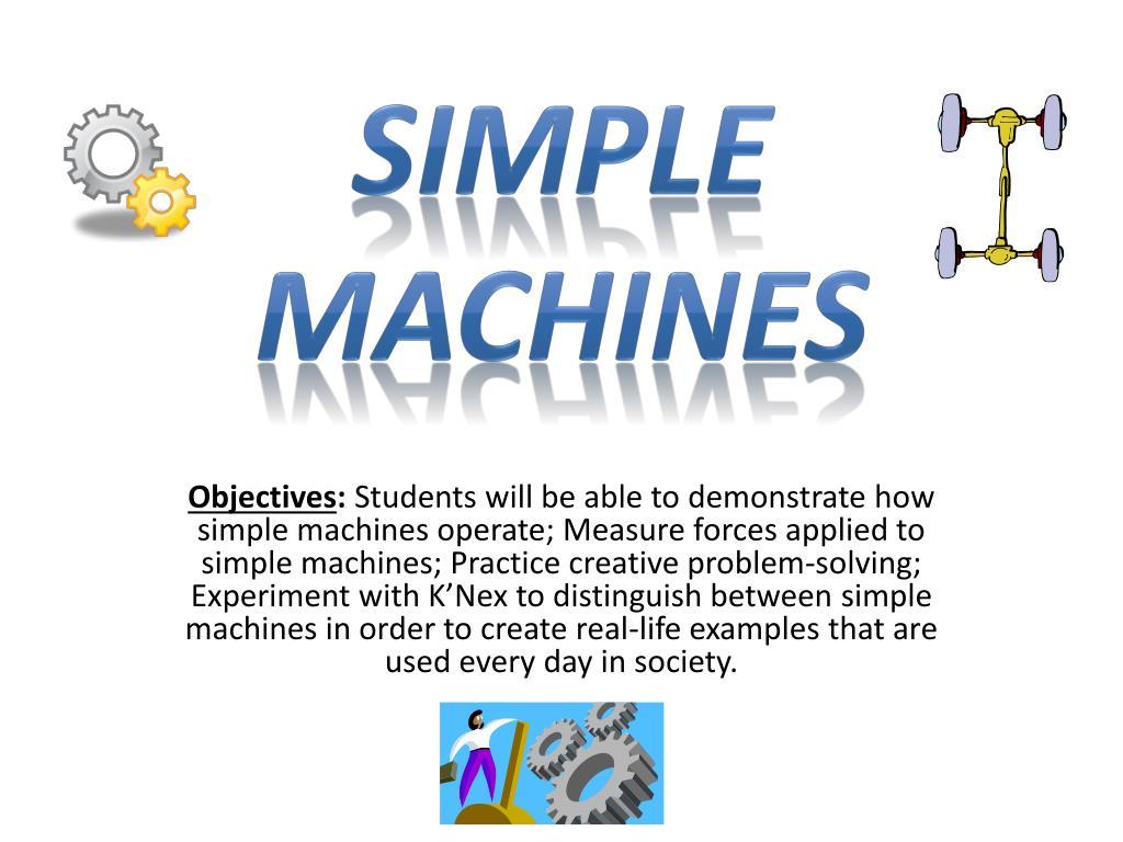Simple Machines Practice Activity 2 Simple Machines
