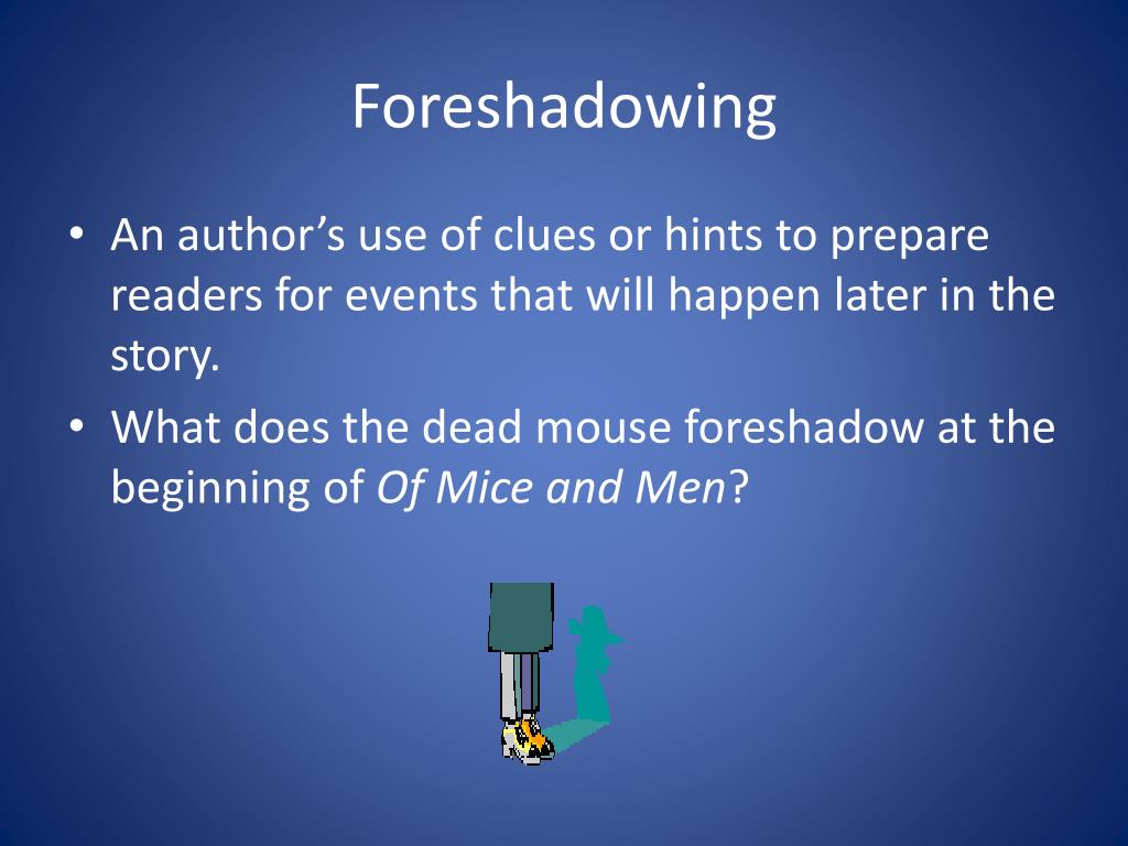 Powerpoint Foreshadow Examples