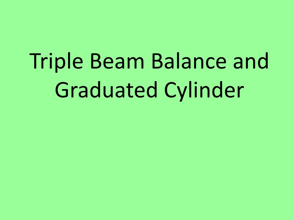 How To Use Triple Beam Balance Ppt