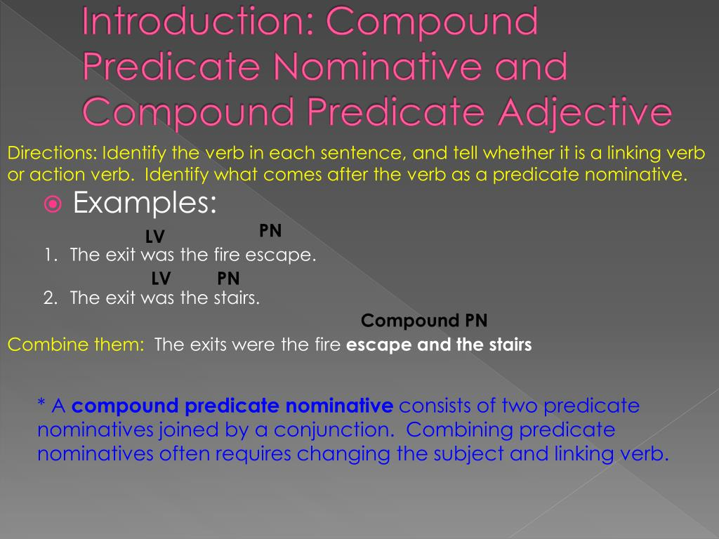 What Is A Compound Predicate Nominative