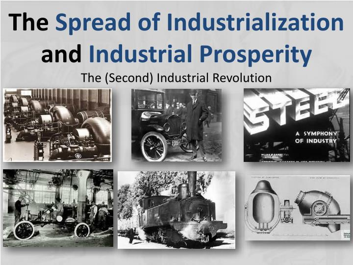 PPT The Spread Of Industrialization And Industrial