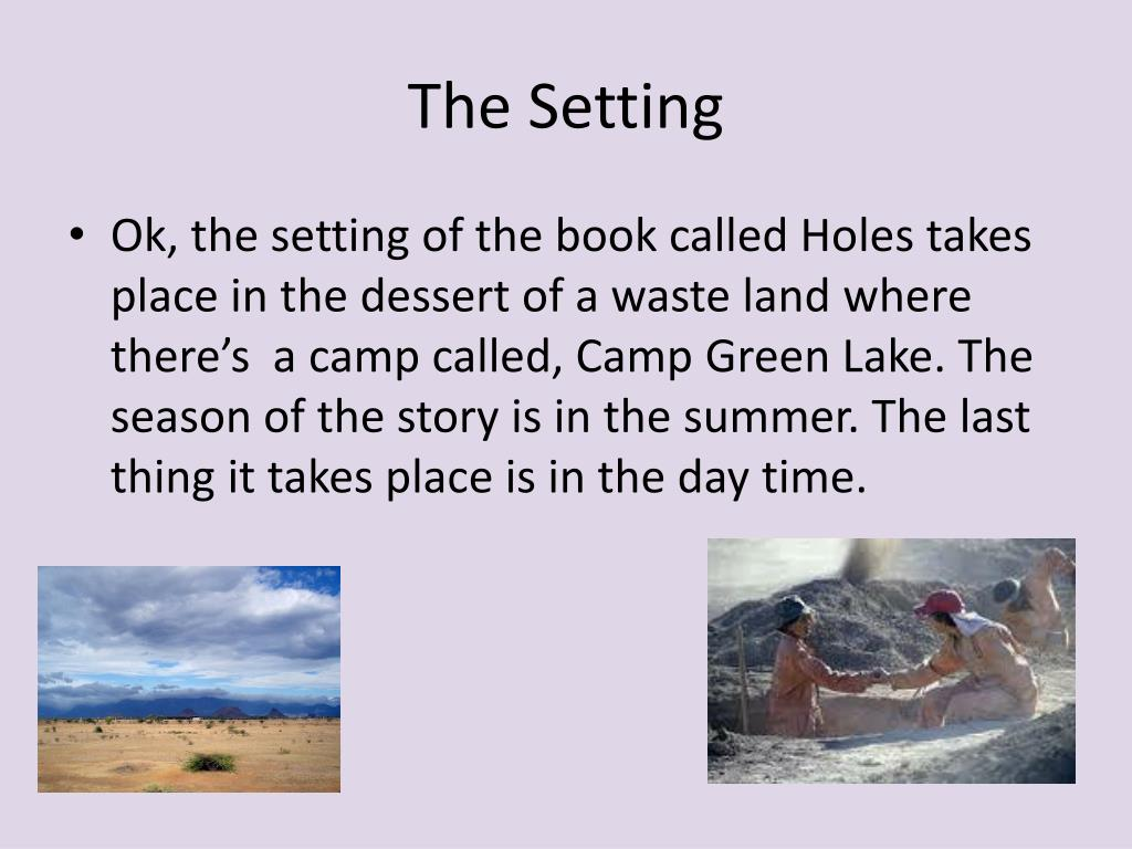 Where Does The Story Holes Take Place