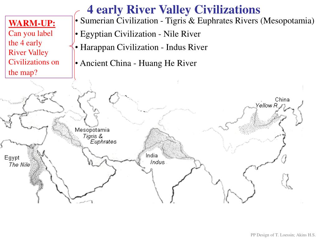 Four Ancient River Valley Civilizations Locations Of The